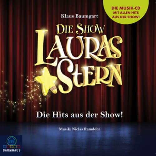 Hoerbuch Lauras Stern - Die Show, Die Hits aus der Show! - Klaus Baumgart - Dietmar Wunder