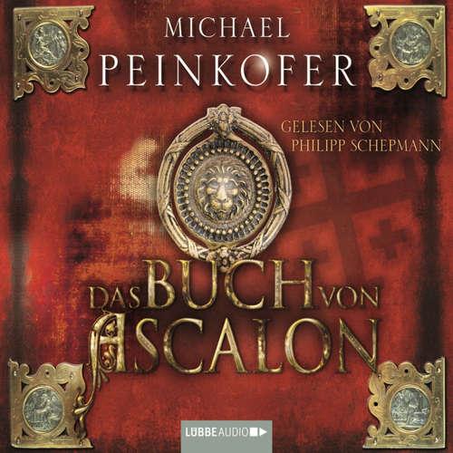 Hoerbuch Das Buch von Ascalon - Michael Peinkofer - Philipp Schepmann