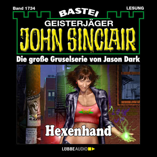 Hoerbuch John Sinclair, Band 1734: Hexenhand - Jason Dark - Carsten Wilhelm