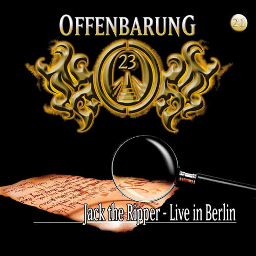 Offenbarung 23, Folge 21: Jack the Ripper - Live in Berlin