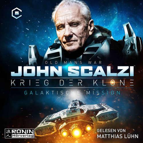 Hoerbuch Galaktische Mission - Krieg der Klone 5 - John Scalzi - Matthias Lühn