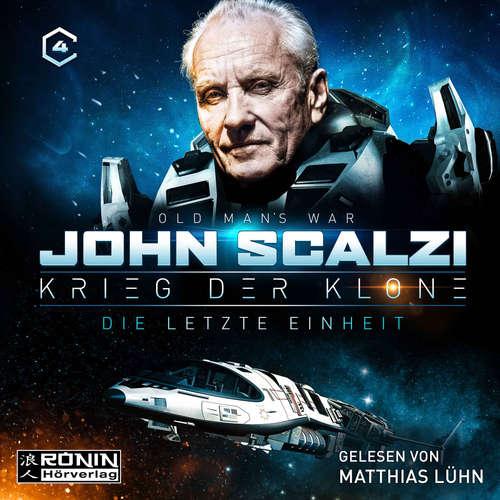 Hoerbuch Die letzte Einheit - Krieg der Klone 4 - John Scalzi - Matthias Lühn