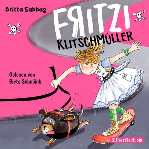 Hoerbuch Fritzi Klitschmüller - Fritzi Klitschmüller 1 - Britta Sabbag - Birte Schnöink