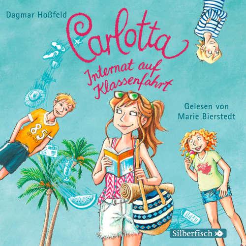 Carlotta, Internat auf Klassenfahrt - Carlotta 7