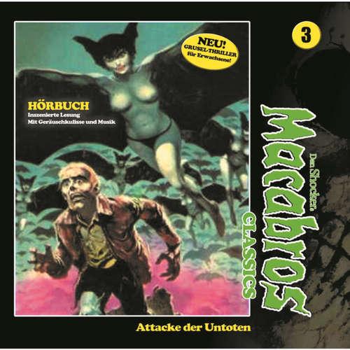 Macabros - Classics, Classics, Folge 3: Attacke der Untoten