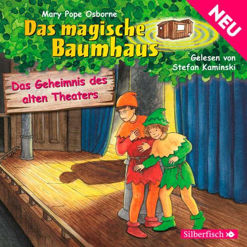 Das Geheimnis des alten Theaters - Das magische Baumhaus 23