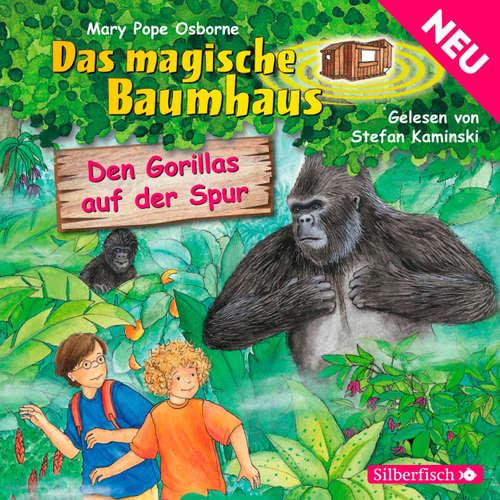 Hoerbuch Den Gorillas auf der Spur - Das magische Baumhaus 24 - Mary Pope Osborne - Stefan Kaminski