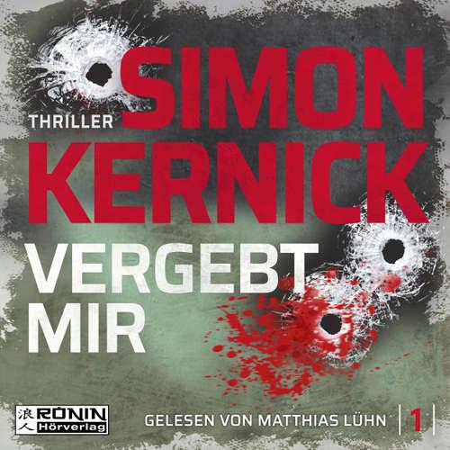 Hoerbuch Vergebt mir - Dennis Milne 1 - Simon Kernick - Matthias Lühn