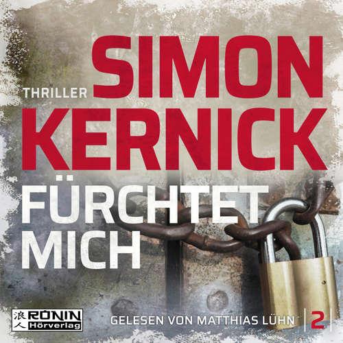 Hoerbuch Fürchtet mich - Dennis Milne 2 - Simon Kernick - Matthias Lühn
