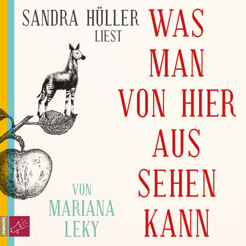 Hoerbuch Was man von hier aus sehen kann - Mariana Leky - Sandra Hüller