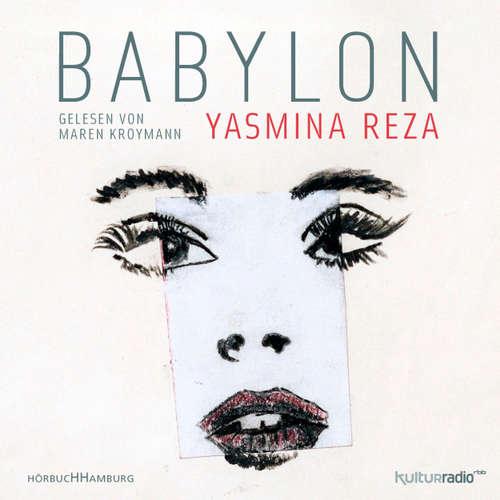 Hoerbuch Babylon - Yasmina Reza - Maren Kroymann