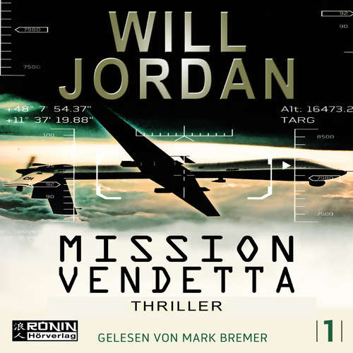 Hoerbuch Mission Vendetta - Ryan Drake 1 - Will Jordan - Mark Bremer