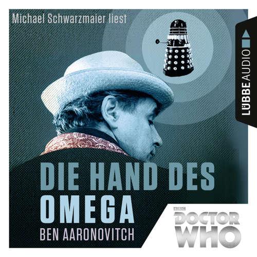 Hoerbuch Die Hand des Omega - Doctor Who Romane 1 - Ben Aaronovitch - Michael Schwarzmaier