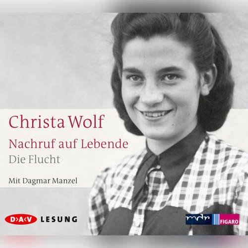 Hoerbuch Nachruf auf Lebende - Christa Wolf - Dagmar Manzel