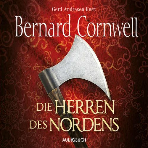 Hoerbuch Die Herren des Nordens - Wikinger-Saga, Band 3 - Bernard Cornwell - Gerd Andresen
