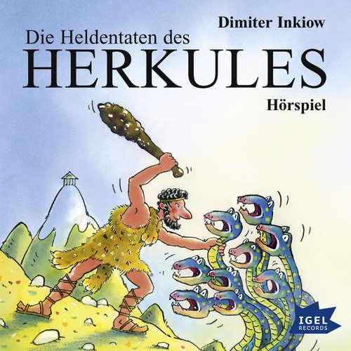 Hoerbuch Die Heldentaten des Herkules - Dimiter Inkiow - Andreas Fröhlich