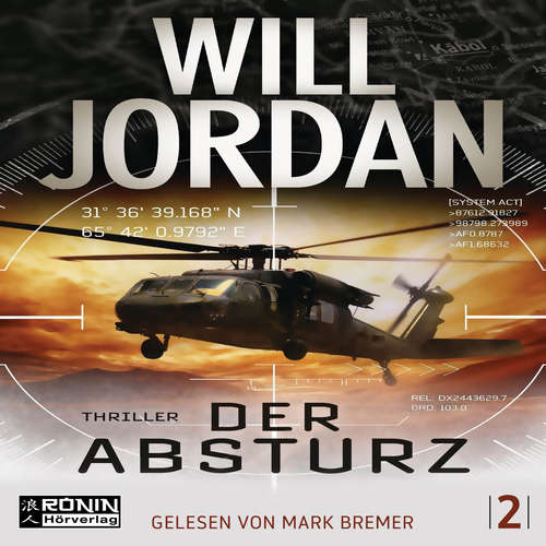 Hoerbuch Der Absturz - Ryan Drake 2 - Will Jordan - Mark Bremer