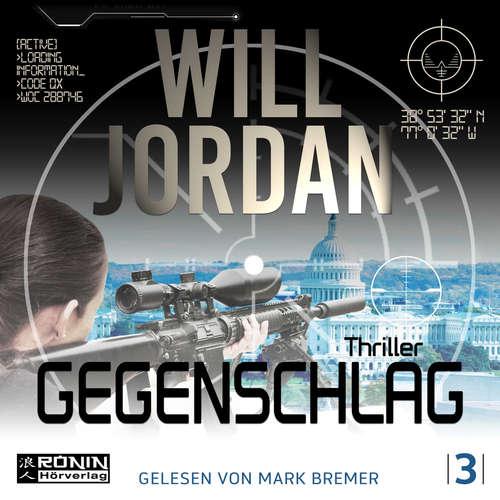Hoerbuch Gegenschlag - Ryan Drake 3 - Will Jordan - Mark Bremer