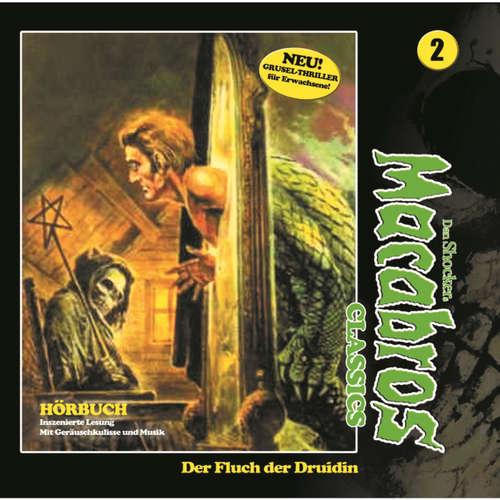 Hoerbuch Macabros - Classics, Classics, Folge 2: Der Fluch der Druidin - Dan Shocker - Helmut Winkelmann