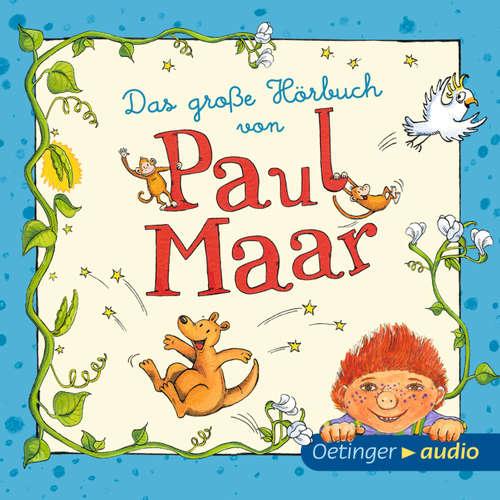 Hoerbuch Das große Hörbuch von Paul Maar - Paul Maar - Monty Arnold
