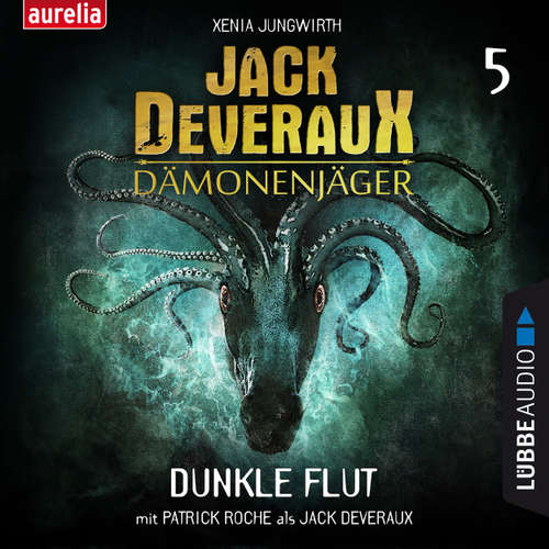 Hoerbuch Dunkle Flut - Jack Deveraux 5 (Inszenierte Lesung) - Xenia Jungwirth - Harold Faltermeyer