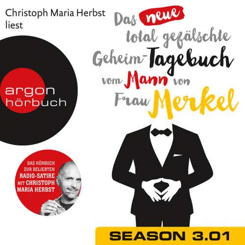 Hoerbuch Das neue total gefälschte Geheim-Tagebuch vom Mann von Frau Merkel, Season 3, Folge 1: GTMM KW 24 - Nomen Nominandum - Christoph Maria Herbst
