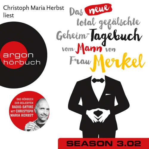 Hoerbuch Das neue total gefälschte Geheim-Tagebuch vom Mann von Frau Merkel, Season 3, Folge 2: GTMM KW 25 - Nomen Nominandum - Christoph Maria Herbst
