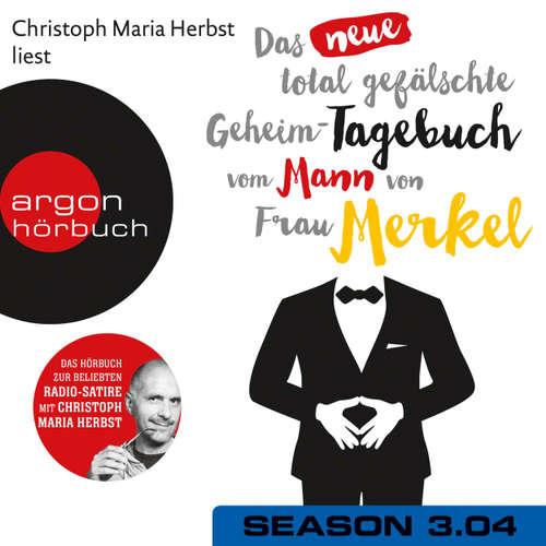 Hoerbuch Das neue total gefälschte Geheim-Tagebuch vom Mann von Frau Merkel, Season 3, Folge 4: GTMM KW 27 - Nomen Nominandum - Christoph Maria Herbst