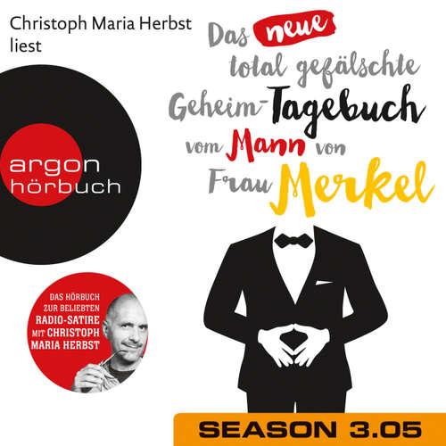 Hoerbuch Das neue total gefälschte Geheim-Tagebuch vom Mann von Frau Merkel, Season 3, Folge 5: GTMM KW 28 - Nomen Nominandum - Christoph Maria Herbst