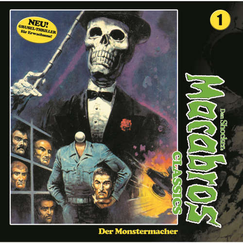 Hoerbuch Macabros - Classics, Classics, Folge 1: Der Monstermacher - Dan Shocker - Helmut Winkelmann