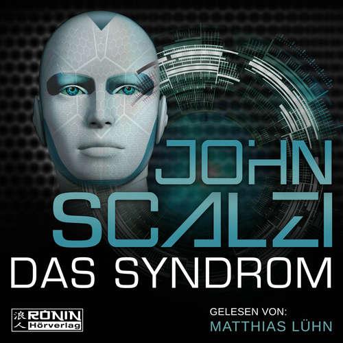 Hoerbuch Das Syndrom - John Scalzi - Matthias Lühn