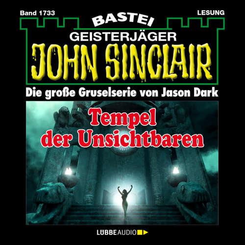 Hoerbuch John Sinclair, Band 1733: Tempel der Unsichtbaren - Jason Dark - Carsten Wilhelm
