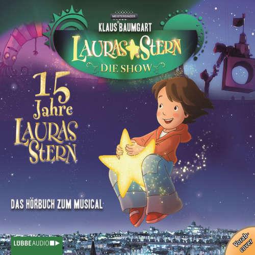 Hoerbuch Lauras Stern - Die Show, Eine Reise zu den Sternen - Klaus Baumgart - Dietmar Wunder