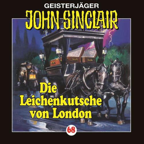 Hoerbuch John Sinclair, Folge 68: Die Leichenkutsche von London - Jason Dark - Joachim Kerzel