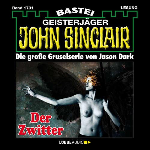 Hoerbuch John Sinclair, Band 1731: Der Zwitter (1.Teil) - Jason Dark - Carsten Wilhelm