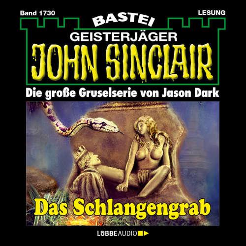 Hoerbuch John Sinclair, Band 1730: Das Schlangengrab - Jason Dark - Carsten Wilhelm