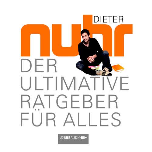 Hoerbuch Der Ultimative Ratgeber Für Alles - Dieter Nuhr - Dieter Nuhr