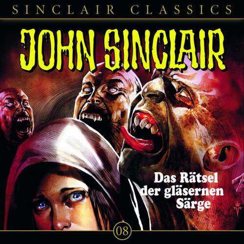 Hoerbuch John Sinclair - Classics, Folge 8: Das Rätsel der gläsernen Särge - Jason Dark - Wolfgang Pampel