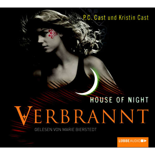 Hoerbuch Verbrannt - House of Night - P.C. Cast - Marie Bierstedt