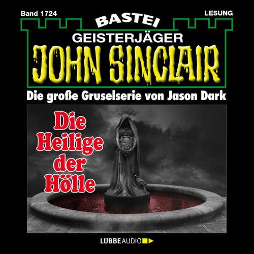 Hoerbuch John Sinclair, Band 1724: Die Heilige der Hölle (2. Teil) - Jason Dark - Carsten Wilhelm