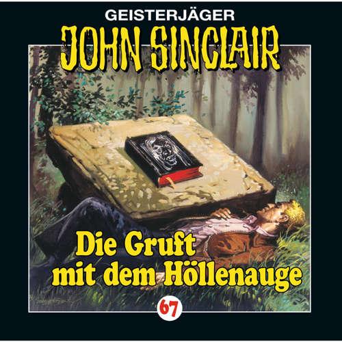Hoerbuch John Sinclair, Folge 67: Die Gruft mit dem Höllenauge - Jason Dark - Joachim Kerzel