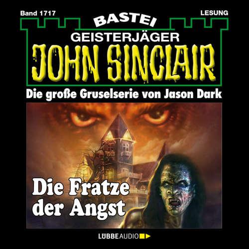 Hoerbuch John Sinclair, Band 1717: Die Fratze der Angst - Jason Dark - Carsten Wilhelm