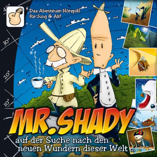 Hoerbuch Mr. Shady, Teil 2: Mister Shady auf der Suche nach den neuen Wundern dieser Welt (Teil 2) - Simon Römer - Gerlach Fiedler
