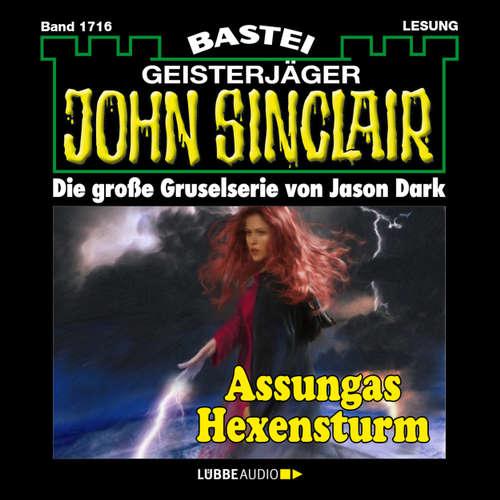 Hoerbuch John Sinclair, Band 1716: Assungas Hexensturm - Jason Dark - Carsten Wilhelm