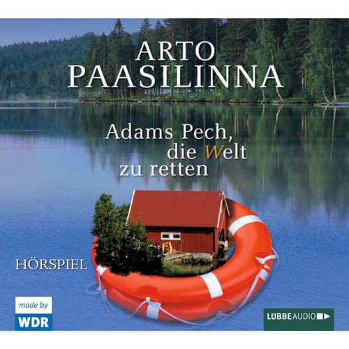 Hoerbuch Adams Pech, die Welt zu retten - Arto Paasilinna - Michael Wittenborn