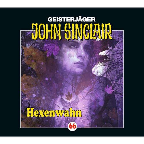 Hoerbuch John Sinclair, Folge 66: Hexenwahn - Jason Dark - Joachim Kerzel