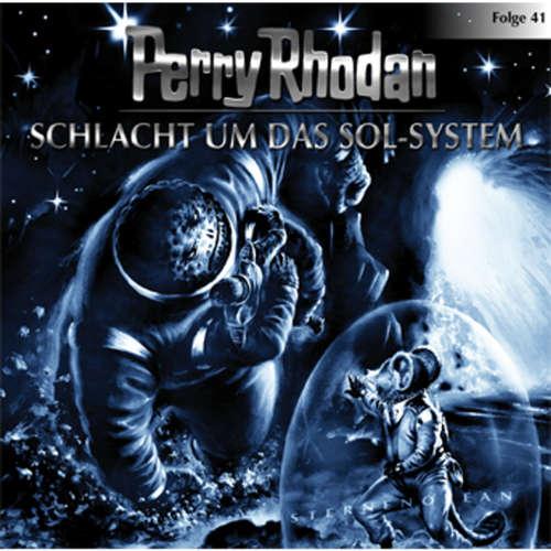 Hoerbuch Perry Rhodan, Folge 41: Schlacht um das Sol-System - Perry Rhodan - Volker Lechtenbrink