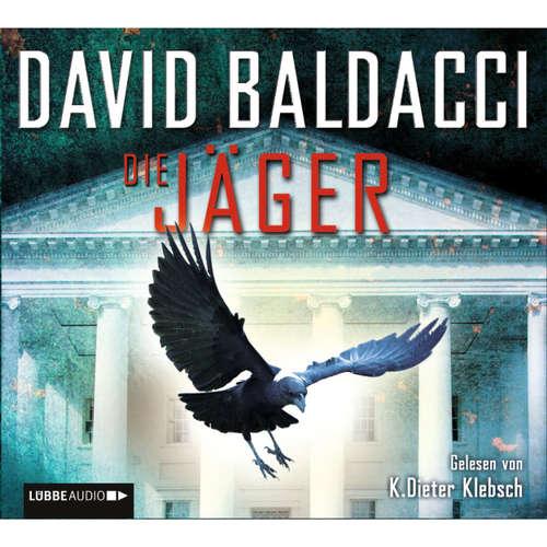 Hoerbuch Die Jäger - David Baldacci - K. Dieter Klebsch