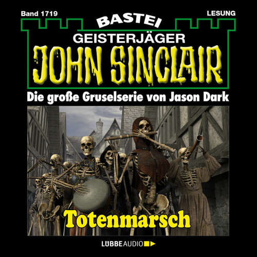 John Sinclair, Band 1719: Totenmarsch (1. Teil)