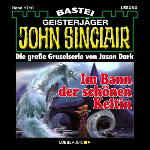 Hoerbuch John Sinclair, Band 1710: Im Bann der schönen Keltin - Jason Dark - Carsten Wilhelm